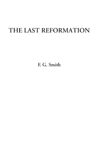 9781414249469: The Last Reformation