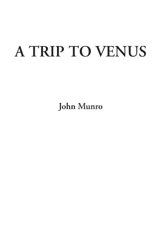 9781414250526: A Trip to Venus