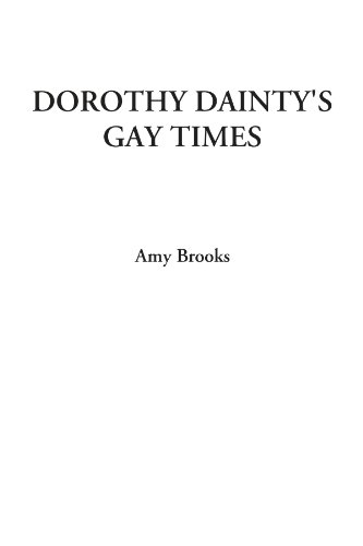 9781414255743: Dorothy Dainty's Gay Times