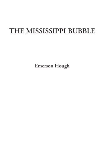 9781414257006: The Mississippi Bubble