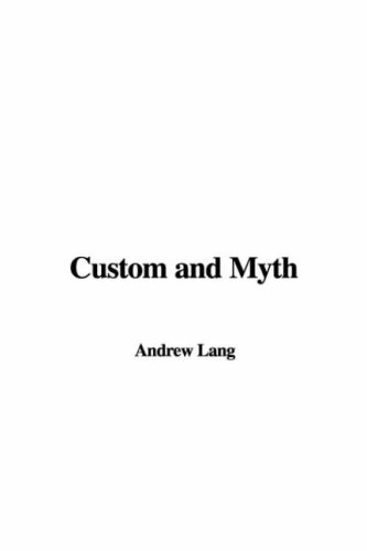 9781414257693: Custom and Myth