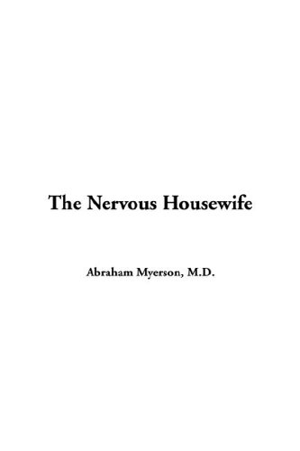 9781414258195: The Nervous Housewife