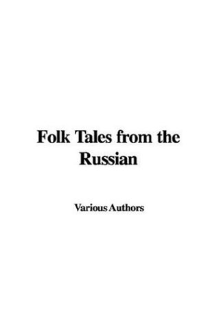 Folk Tales from the Russian (1414258933) by Various Authors