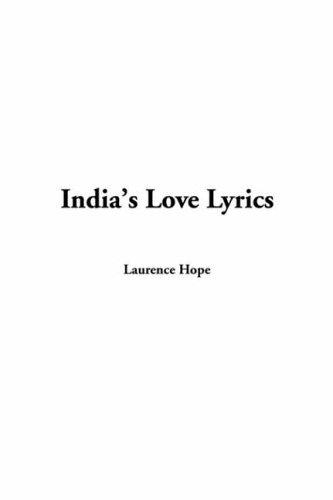 India's Love Lyrics: Hope, Laurence