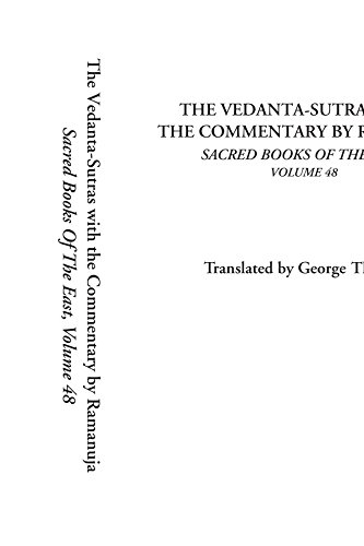 9781414259918: The Vedanta-Sutras with the Commentary by Ramanuja, Sacred Books of the East, Volume 48