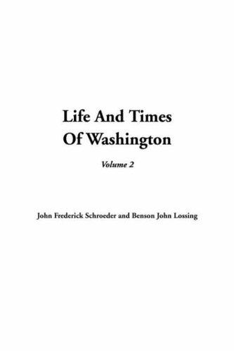 9781414259963: Life and Times of Washington, Volume 2