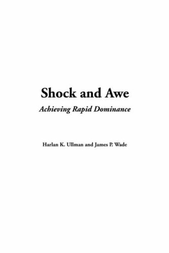 9781414260488: Shock and Awe: Achieving Rapid Dominance