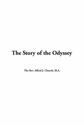 9781414263021: The Story of the Odyssey