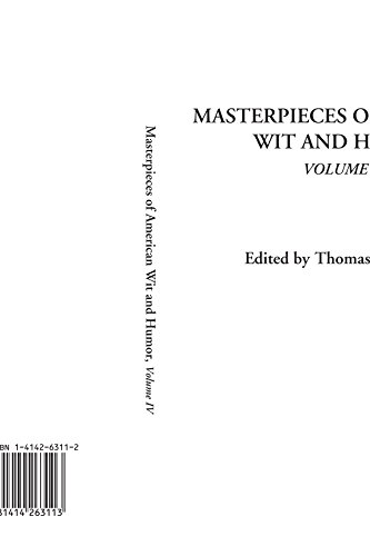 9781414263113: Masterpieces of American Wit and Humor, Volume IV