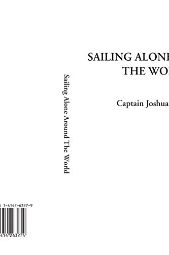9781414263274: Sailing Alone Around The World