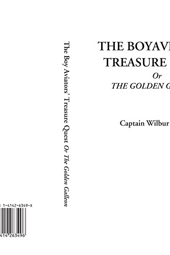 9781414263496: The Boy Aviators' Treasure Quest Or The Golden Galleon