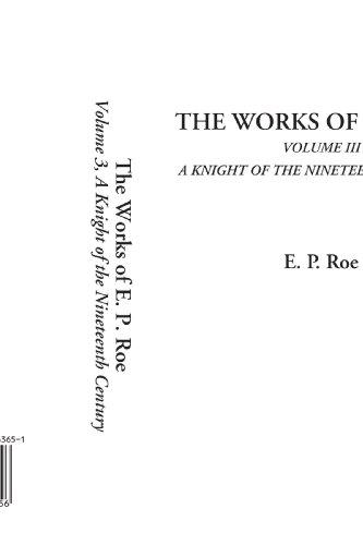 The Works of E. P. Roe (Volume: Roe, E. P.