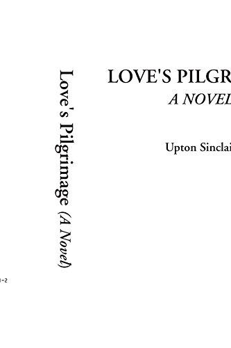 9781414264714: Love's Pilgrimage (A Novel)