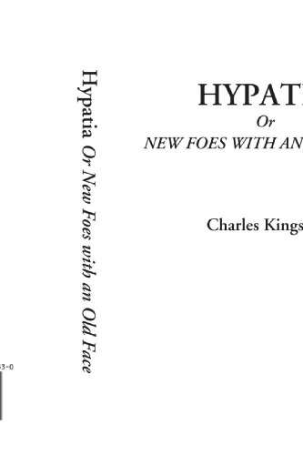 9781414265537: Hypatia Or New Foes with an Old Face