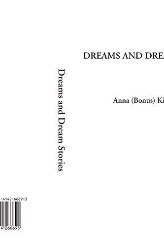 9781414266695: Dreams and Dream Stories