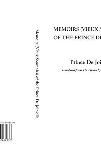 9781414268330: Memoirs (Vieux Souvenirs) of the Prince De Joinville