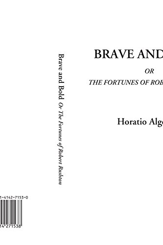 9781414271538: Brave and Bold Or The Fortunes of Robert Rushton