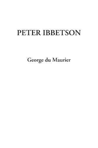 9781414273594: Peter Ibbetson