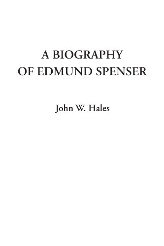 9781414274072: A Biography of Edmund Spenser
