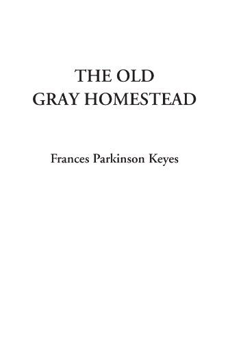 9781414274416: The Old Gray Homestead
