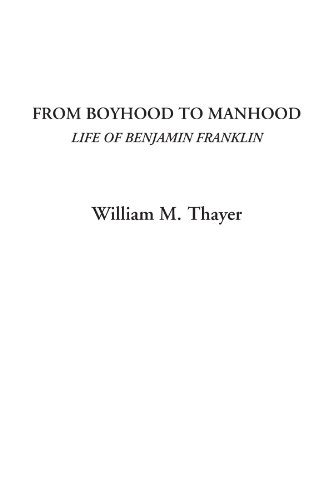 9781414274492: From Boyhood to Manhood (Life of Benjamin Franklin)