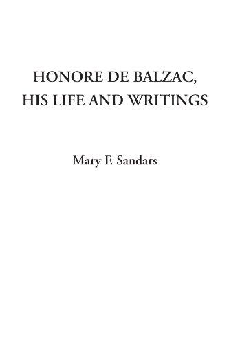 9781414275499: Honore de Balzac, His Life and Writings