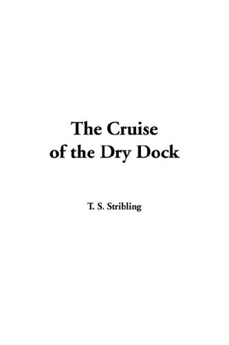 9781414275987: The Cruise of the Dry Dock