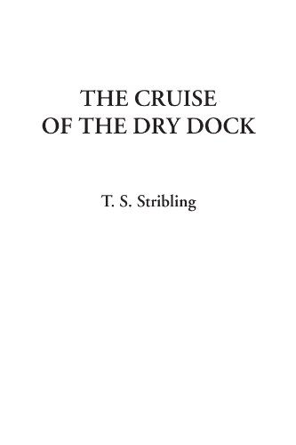 9781414275994: The Cruise of the Dry Dock