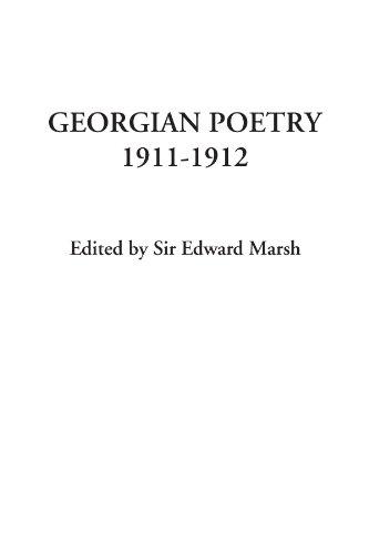 Georgian Poetry 1911-1912: Editor), Sir Edward