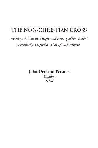 9781414277776: The Non-Christian Cross