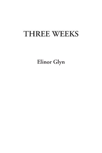 Three Weeks (141427789X) by Glyn, Elinor