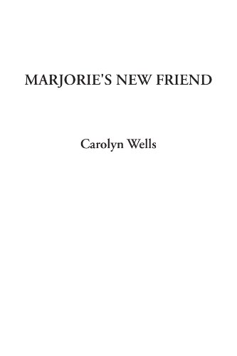 9781414278872: Marjorie's New Friend