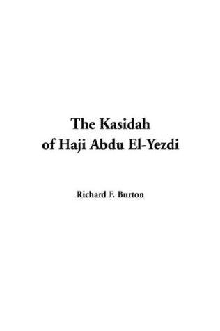 9781414281926: The Kasidah of Haji Abdu El-Yezdi