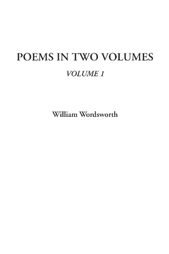 9781414285139: Poems In Two Volumes, Volume 1