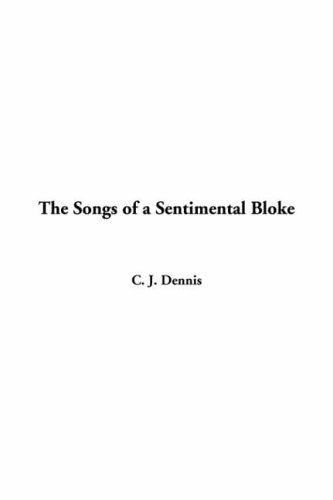9781414285863: The Songs Of A Sentimental Bloke