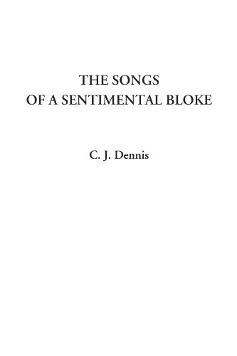 9781414285870: The Songs of a Sentimental Bloke