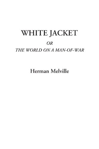 9781414288031: White Jacket Or The World on a Man-of-War