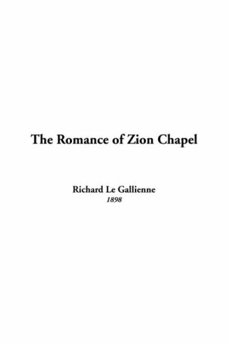 9781414290706: The Romance of Zion Chapel