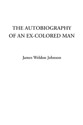 9781414291413: The Autobiography of an Ex-Colored Man