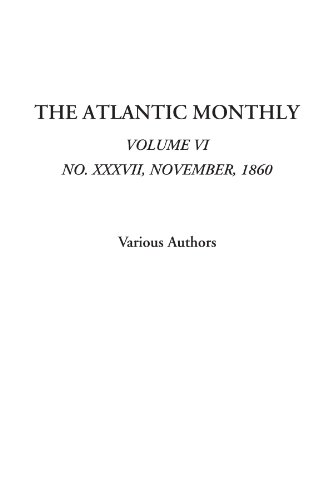 9781414292298: The Atlantic Monthly (Volume VI, No. XXXVII, November, 1860)