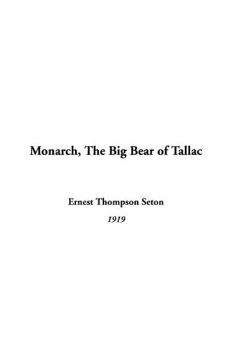 9781414292670: Monarch, The Big Bear of Tallac