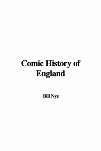 Comic History Of England (1414292708) by Bill Nye