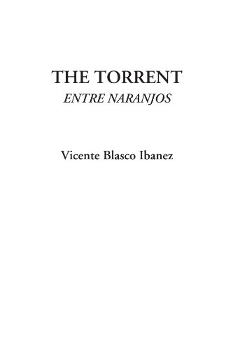 9781414298634: The Torrent (Entre Naranjos)