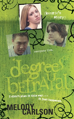9781414300023: Degrees of Betrayal: Kenzie's Story