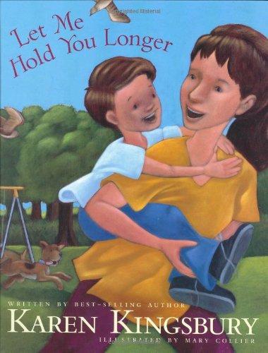 Let Me Hold You Longer: Karen Kingsbury
