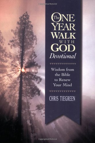 9781414300566: The One Year Walk with God Devotional: Wisdom from the Bible to Renew Your Mind