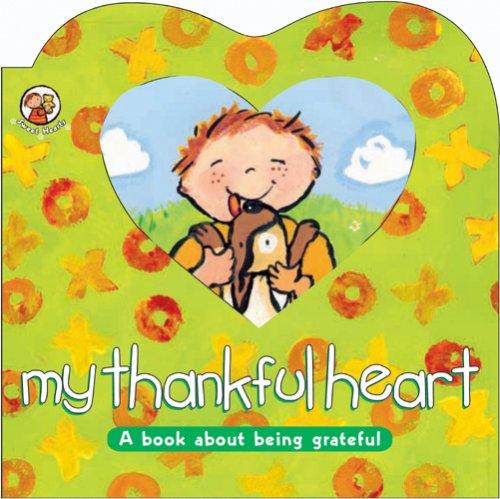 My Thankful Heart (Sweet Hearts): Lloyd-Jones, Sally