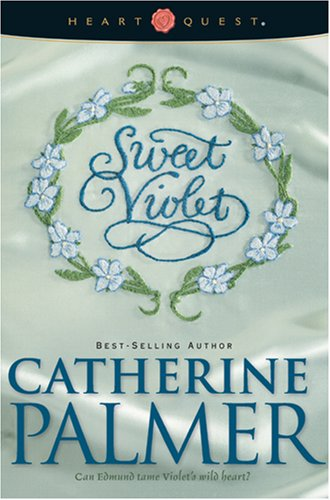 9781414300719: Sweet Violet: English Ivy Series #3 (HeartQuest)