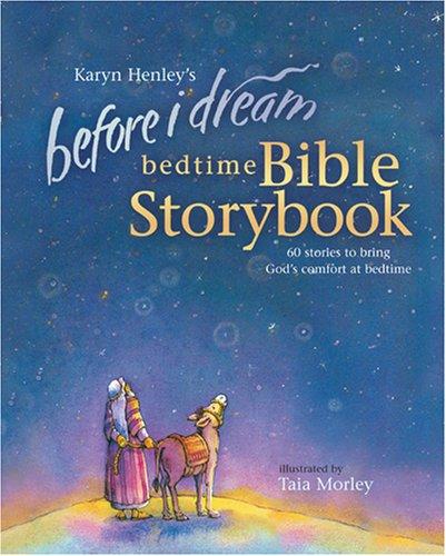Before I Dream Bedtime Bible Storybook w/CD: Henley, Karyn