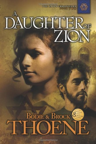 9781414301037: A Daughter of Zion (Zion Chronicles)